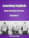 Learning English Understanding The News Section 2