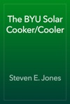 The BYU Solar CookerCooler