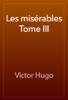 Victor Hugo - Les misérables Tome III artwork