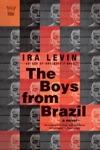 The Boys From Brazil A Novel