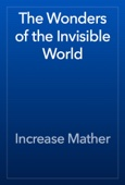 Increase Mather - The Wonders of the Invisible World  artwork