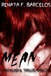Mean A Psychological Thriller Novelette
