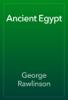 George Rawlinson - Ancient Egypt artwork