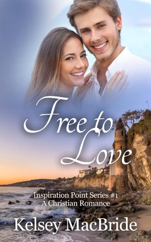 Free to Love A Christian Romance Novel