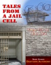 Tales From A Jail Cell
