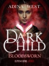 Dark Child Bloodsworn Episode 1