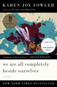 Karen Joy Fowler - We Are All Completely Beside Ourselves  artwork