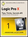Logic Pro X - Tips Tricks Secrets 1
