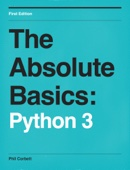 The Absolute Basics: Python 3