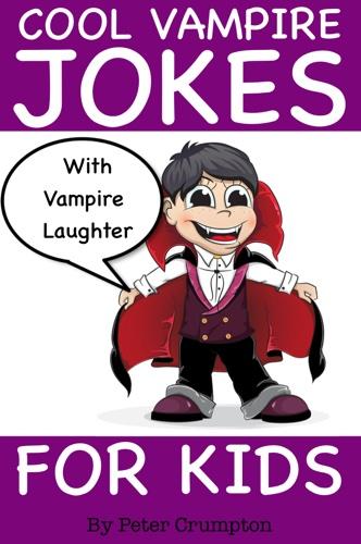 Cool Vampire Jokes For Kids