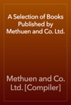 A Selection Of Books Published By Methuen And Co Ltd