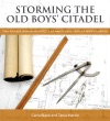 Storming The Old Boys Citadel