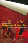 Chevaliers Et Miracles