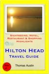 Hilton Head South Carolina Travel Guide - Sightseeing Hotel Restaurant  Shopping Highlights Illustrated