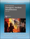 FEMA US Fire Administration Emergency Incident Rehabilitation Firefighter Health And Safety Death Case Studies Heat And Cold Stress Rehab Operations