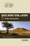 Genesis History Fiction Or Neither