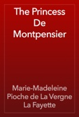 The Princess De Montpensier