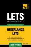 Thematische Woordenschat Nederlands-Lets 7000 Woorden