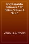 Encyclopaedia Britannica 11th Edition Volume 3 Slice 6