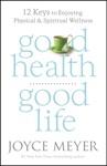 Good Health Good Life