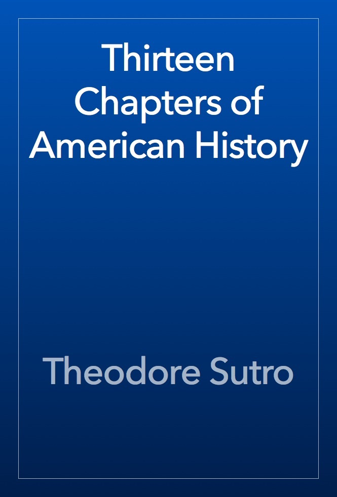 the thirteen chapters of american history