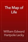 William Edward Hartpole Lecky - The Map of Life artwork