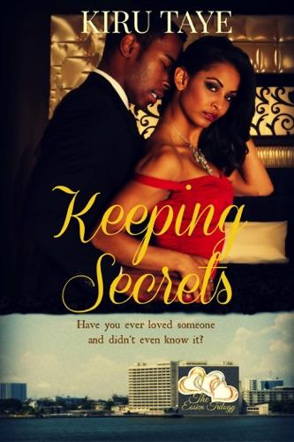 Keeping Secrets The Essien Trilogy 1