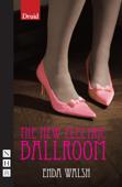 The New Electric Ballroom (NHB Modern Plays)