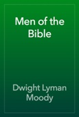 Dwight Lyman Moody - Men of the Bible artwork