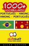 1000 Portugus - Hmong Hmong - Portugus Vocabulrio