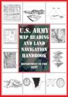 US Army Map Reading And Land Navigation Handbook