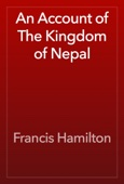 Francis Hamilton - An Account of The Kingdom of Nepal artwork