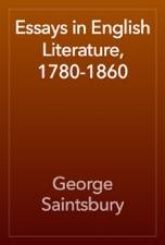 Essays In English Literature, 1780 1860