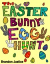The Easter Bunny Egg Hunt Childrens Easter Game Book