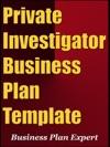 Private Investigator Business Plan Template Including 6 Special Bonuses