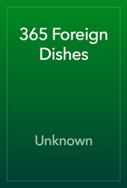 365 Foreign Dishes - Unknown Book