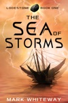 Lodestone Book One The Sea Of Storms