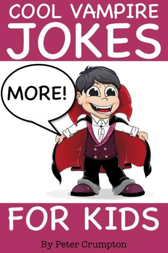 More Cool Vampire Jokes For Kids