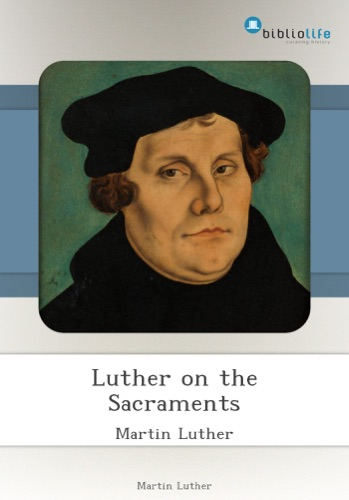 Luther on the Sacraments
