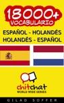 18000 Espaol - Holands Holands - Espaol Vocabulario