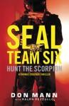 SEAL Team Six Hunt The Scorpion