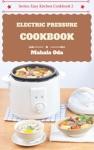 The Electric Pressure Cookbook