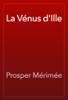 Prosper Mérimée - La Vénus d'Ille artwork