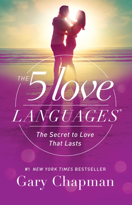 The 5 Love Languages Gary D Chapman Book