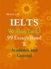 Ielts Writing Task 1 - 99 Essays Band 8  Academic And General