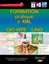 Formation Pratique A XML Avec C5 WPF Et LINQ
