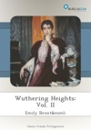 Wuthering Heights Vol II