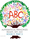 Alphebetical Principles Ready Set Go Book 2 Part 3