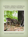 Living Once-Living  Non-Living Things
