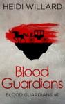 Blood Guardians Blood Guardians 1